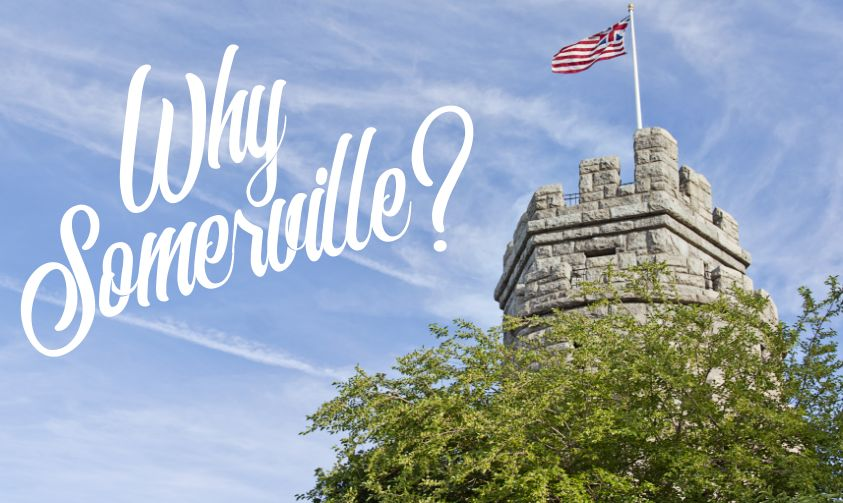 Here's Why You Should Call Somerville, Massachusetts Home